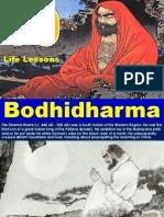 Bodhi Dharma's Life lessons