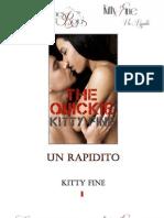 Un Rapidito - Kitty Fine