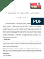 Mostra Expressões Visuais - EPEL 2013