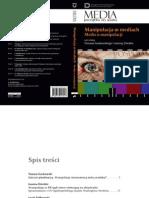 Manipulacja w mediach i media o manipulacji - Warszawa 2011 r.  Zamiast przedmowy. Manipulacja immanentną cechą mediów?