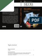 Quo vaditis - interdyscyplinarne horyzonty nauk o mediach  T. Gackowski, Badania frekwencyjności słów zwierciadłem intencji autora przekazu - o językowym obrazie świata w narracji politycznej i medialnej