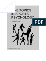 Five Topics in Sports Psychology