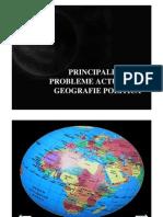 Principalele probleme actuale de geografie politica