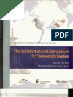 "Ha P. Taekwondo Poomsae and the Wonhyo's Philosophy of ""Ilhyo"" (Ever Present One).Proceedings of The 3rd International Symposium for Taekwondo Studies. Kyunghee University, Gyeongju, Republic of Korea, April 29-30. 2011;27-32."