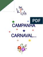 Campanha Carnaval 2013