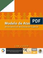 MODELO DE ATENCION DE LOS SERVICIOS DE EDUCACION ESPECIAL 2011