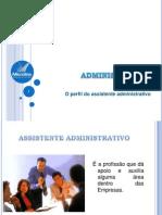 O perfil do assistente administrativo