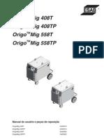 OrigoMig 408T 408TP 558T