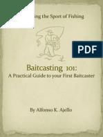 Baitcasting 101