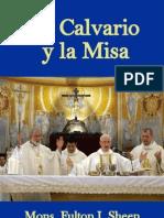 Mons. Fulton J. Sheen - El Calvario y la Misa