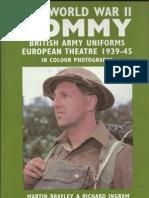 The World War II Tommy-British Army Uniforms European Theater 1939-1945