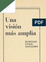 Cyril Goolden, Eustine - Una Visión Más Amplia