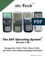 SAT Calculator Program SAT Operating System TI-83+, TI-83+ Silver Edition, TI-84+, and TI-84+ Silver Edition Full Version Manual