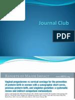 Journal Club Presentation for Meta-analysis of Vaginal Progesterone Vs. Cerclage
