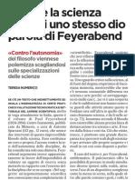 Paul Feyerabend contro l'autonomia del sapere scientifico - L'Unità 20.01.2013