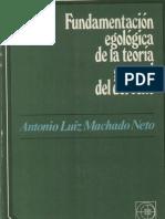 Fundamentacion Egologica de La Teoria General Del Derecho - Antonio Machado Neto