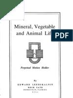 Edward Leedskalnin-Mineral-Vegetable-and-Animal-Life