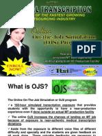 Online On-the-Job Simulation (OJS) for medical transcription training