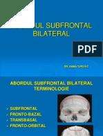 Abordul Subfrontal Bilateral