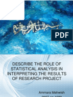 Describe the Role of Statistical Analysis in Interpreting the Results of Research Project