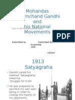 Mohandas Karamchand Gandhi and his movements