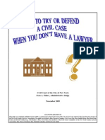 Try or Defend without a Lawyer