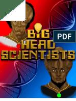 BIG HEAD SCIENTISTS