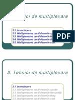 tehnici de multiplexare