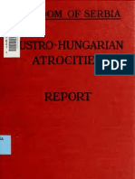 Report upon the atrocities committed by the Austro-Hungarian army during the first invasion of Serbia""