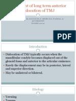 treatment of long term anterior dislocation of TMJ