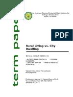 City dwelling vs. Rural living