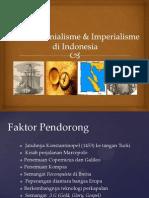 Masa Kolonialisme & Imperialisme Barat di Indonesia