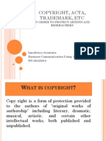 Copyright, Trademark, ACTA, ect make sense - in order to protect artists and researchers.