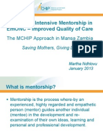 The Role of Intensive Mentorship in EmONC - Improved Quality of Care