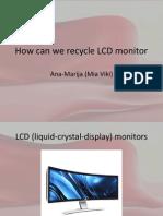 Recycling LCD screen