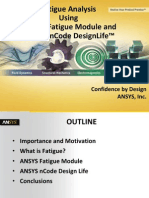 Fatigue Analysis Using Ansys Fatigue Module and Ansys Ncode