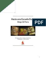 Hacia Una Escuela Dulce -Diego Gil Parra