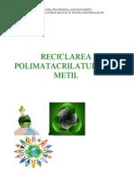 Reciclarea polimetil metacrilatului