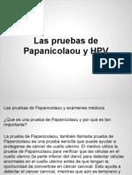 Las Pruebas de Papanicolaou y HPV