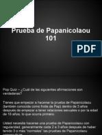 Prueba de Papanicolaou 101
