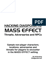 Hacking Diaspora to Mass Effect - Threats Adversaries and NPCs