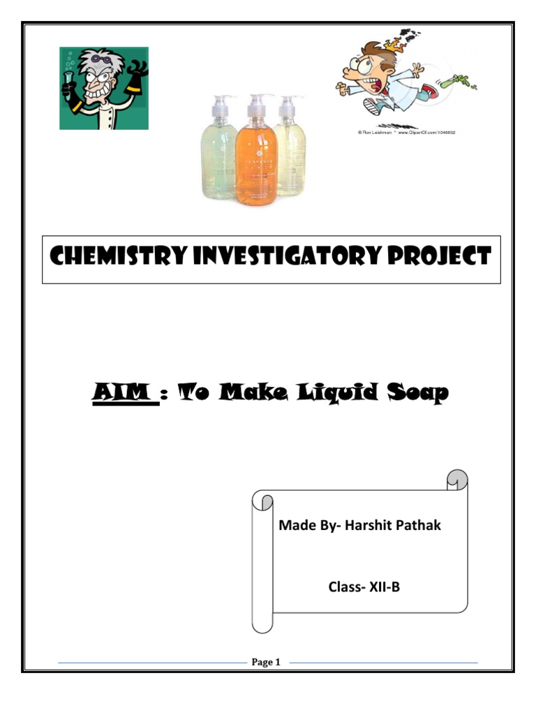 investigatory project soap Accomplish fun science activities with liquid soap and kids of all ages dishwashing liquid is cheap and available at most stores with some creativity and other basic household materials, liquid-soap science projects can be done in the classroom or at home.