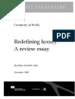 Redefining luxury: