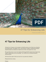 47 tips for enhancing life