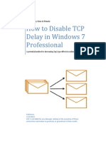How to Disable TCP Delay in Windows 7 Professional