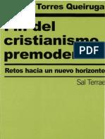 110169744-Fin-Del-Cristianismo-Premoderno-Torres-Queiruga-Andres.pdf