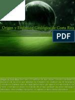 3. Origen y Evolución Geológica del Territorio Costarricense