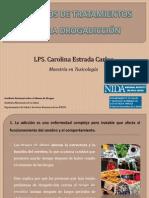 PRINCIPIOS DE TRATAMIENTOS PARA LA DROGADICCIÓN. Carolina EC