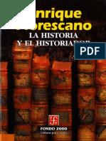 Florescano, Enrique - La Historia Y El Historiador