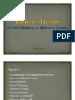Kashmiri Hindus - Invisible Refugees